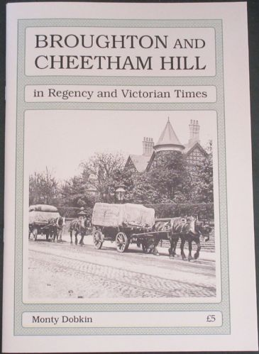 Broughton and Cheetham Hill in Regency and Victorian Times, by Monty Dobkin